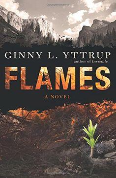 #138 Flames by Ginny L. Yttrup