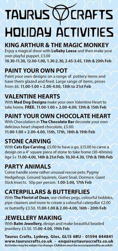 Taurus Crafts have a range of creative workshops and activities this half term from 13th to 21st February 2016 see the website for more information www.tauruscrafts.co.uk