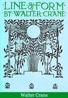Line & Form by Walter Crane. free ebook on Gutenberg
