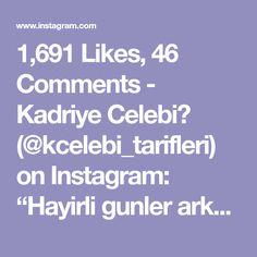 """1,691 Likes, 46 Comments - Kadriye Celebi💕 (@kcelebi_tarifleri) on Instagram: """"Hayirli gunler arkadaslar ...şöyle miss gibi tel tel ayrilan katmer yapmak istermisiniz ?…"""""""