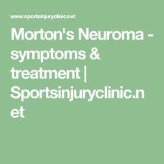 Morton's Neuroma - symptoms & treatment | Sportsinjuryclinic.net