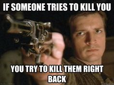 If Someone Tries to Kill You...