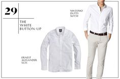 29. The White Button-Up — No. Brainer. Seriously. While you should already own one (or three) of this timeless staple, we like to restock each spring to combat wear-and-tear, fading, and all the Shake Shack stains we accumulated last year. Promise, you can never go wrong with a nice, white shirt. Ernest Alexander Benjamin White Oxford Shirt, $135, available at Ernest Alexander; Massimo Dutti Plain Slim Fit Structured Shirt With Elbow Patches, $69.50, available at Massimo Dutti.