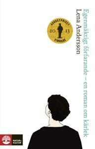 Egenmäktigt förfarande : En roman om kärlek