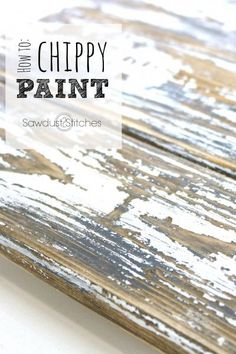 How to: Layered Chippy Paint