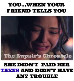 Tax and au pair problems! 34 Funny Pictures That Perfectly Describe AuPair Life