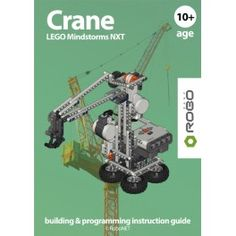 Crane LEGO NXT e-book.  Award winning RoboCAMP LEGO NXT building & programming instruction guide.