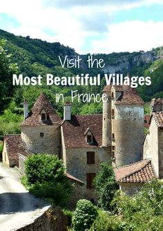In a country with over 30,000 villages, nominating the 'most beautiful' is a brave call! Here are some you'll visit on a long-distance walk through France.
