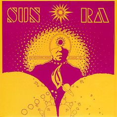 Shop The Heliocentric Worlds of Sun Ra, Vol. 1 [LP] VINYL at Best Buy. Find low everyday prices and buy online for delivery or in-store pick-up. Vinyl Cover, Cd Cover, Lp Vinyl, Cover Art, Album Covers, Book Covers, Indie Pop, Vaporwave, Pink Elephants On Parade