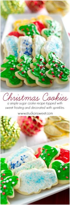 Christmas Cookies. A simple sugar cookie recipe frosted with perfectly sweet frosting and topped with adorable sprinkles. | www.stuckonsweet.com