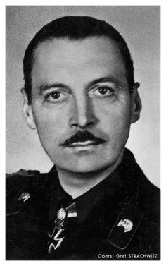 """✠ Hyazinth Graf Strachwitz (30 July 1893 - 25 April 1968) RK 25.08.1941 Major d.R. Kdr I./Pz.Rgt 2 16. Panzer – Division [144. EL] 13.11.1942 Oberstleutnant d.R. Kdr I./Pz.Rgt 2 16. Panzer – Division [27. Sw] 28.03.1943 Oberst d.R. Kdr Pz.Rgt """"GD"""" 15.04.1944 [11. Br] Oberst d.R. Kdr einer Pz.Gr. bei der HGr. Nord [RIGA]"""