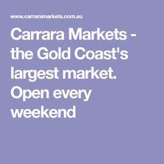 Carrara Markets - the Gold Coast's largest market. Open every weekend