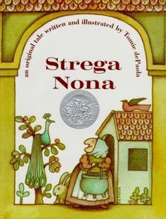 Gnorm's Favorite Books: DePaola, Tomie. Strega Nona (1975) EASY/DEP  When Stega Nona leaves him alone with her magic pasta pot, Big Anthony is determined to show the townspeople how it works.