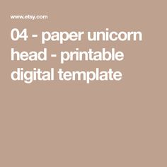 04 - paper unicorn head - printable digital template
