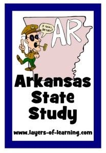 pg 8 Arkansas State Study - Layers of Learning, maps, facts, and stuff to do with your kids