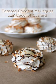 Toasted Coconut Meringues with Coconut Custard