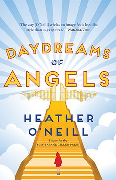 Food, music and conversation to pair with this charming short-story collection. Daydreams of Angels by Heather O'Neill, $23.