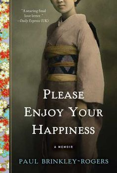Please+Enjoy+Your+Happiness:+A+Memoir