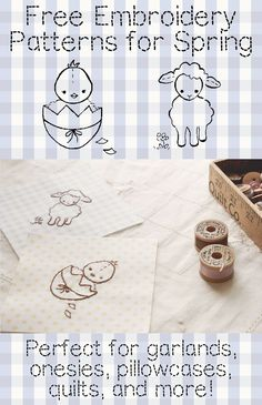 Free embroidery patterns for any spring craft! Use the cutest little chicken and lamb for garlands, onsies, pillowcases, quilts and so much more. Get the free templates here:  ttp://www.ehow.com/ehow-crafts/blog/wee-brown-bunnys-friends-chick-and-lamb/
