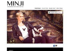 Verkkokauppa Minji on perustettu rakkaudesta koirien ja naisten asusteita kohtaan. Verkkokauppa toteutettiin Kotisivukoneen Avaimet käteen -palvelun avulla.