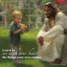 """Learn to see with your heart the things your eyes cannot. (""""The Dandelion"""" by Greg Olsen) God and Jesus Christ Greg Olsen Art, Image Jesus, Dandelion Art, Dandelion Pictures, Pictures Of Christ, Religion, Lds Art, Jesus Painting, Painting Art"""