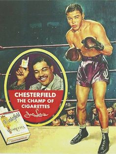Chesterfield Tobacco retro advertising with Champion Joe Louis.
