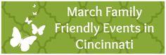 March Family Friendly Events in Cincinnati
