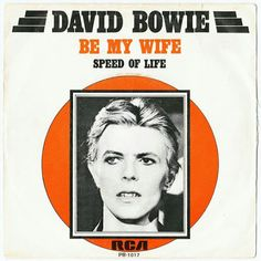 David Bowie - Be My Wife - Speed of Life