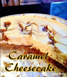 Caramel Cheesecake... Oh yummy! A wonderful baked Vanilla Cheesecake with ripples of caramel though out. Easy recipe and always a hit! #dessert #cheesecake #caramel #easyrecipe