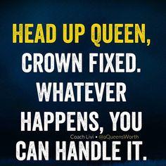 head up queen.
