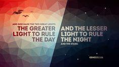 Verse of the Day from Logos.com    창세기 1:16, 하나님이 두 큰 광명체를 만드사, 큰 광명체로 낮을 주관하게 하시고, 작은 광명체로 밤을 주관하게 하시며, 또, 별들을 만드시고,