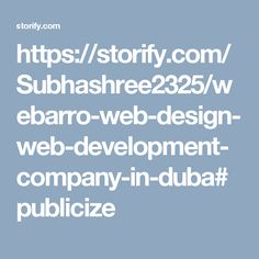 https://storify.com/Subhashree2325/webarro-web-design-web-development-company-in-duba#publicize