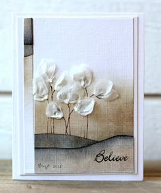 luv this card too...neutral colors form scene on background with dimensional flowers in white...worthy of framing...