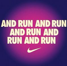 Just keep running and don't stop