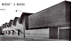 Fachada sur del Mercado de la Merced, Merced Balbuena, Venustiano Carranza, México DF 1957  Arq. Enrique del Moral  Foto. Guillermo Zamora -  Southern Facade of the Merced Market, Mexico City 1957