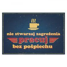 """Tablica """"Pracuj bez pośpiechu"""" - Sklep SpodLady.com :: Nietypowe prezenty, absurdalne i śmieszne gadżety w klimacie PRL. (29)"""