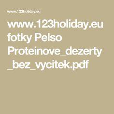 www.123holiday.eu fotky Pelso Proteinove_dezerty_bez_vycitek.pdf