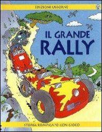 Prezzi e Sconti: Il grande rally New  ad Euro 6.20 in #Usborne publishing #Libri