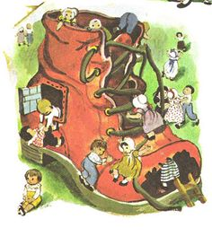 There was an old woman who lived in a shoe...one of my favorite childhood stories