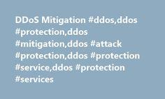 DDoS Mitigation #ddos,ddos #protection,ddos #mitigation,ddos #attack #protection,ddos #protection #service,ddos #protection #services http://uganda.remmont.com/ddos-mitigation-ddosddos-protectionddos-mitigationddos-attack-protectionddos-protection-serviceddos-protection-services/  # The Best DDoS Protected Services for any Application. DDoS Protected Servers. The Best DDoS Protected Servers Dedicated Servers or Cloud Servers for all needs. DDoS Protection compatible with all existing…