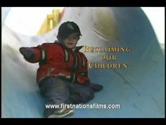 First Nations Films - RECLAIMING OUR CHILDREN - Preview