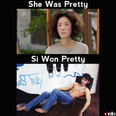 #SheWasPretty? Ok sure, but more importantly–Si Won Pretty!
