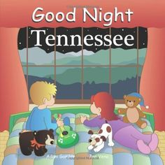 Good Night Tennessee (Good Night Our World series) by Adam Gamble. $9.95