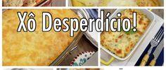 7 Receitas Para Espantar o Desperdício de Alimentos - SeEUfizVCfaz