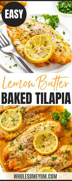 This easy oven baked tilapia recipe makes a healthy dinner in only 20 minutes. Lemon butter tilapia needs just 5 simple ingredients! #wholesomeyum Low Carb Dinner Recipes, Easy Pasta Recipes, Easy Chicken Recipes, Real Food Recipes, Cooking Recipes, Recipe With 10 Ingredients, Lemon Butter Tilapia, Baked Tilapia Recipes, Seafood Dinner
