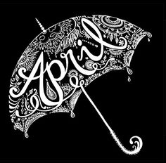 """APRIL """"April Showers"""" beautiful typography//hand-drawn lettering Illustration by Sarah Coleman Calligraphy Letters, Typography Letters, Typography Design, Logo Design, Typography Images, Type Design, Typographie Inspiration, Hand Drawn Lettering, Chalk Lettering"""