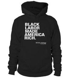 BLACK LABOR MADE AMERICA RICH T Shirt