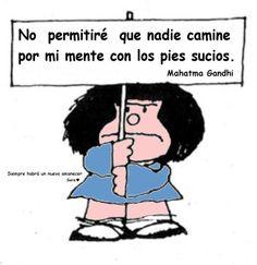 No permitiré que nadie camine por mi mente con... #mafalda