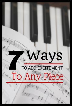 The Boring-To-Brilliant Cheat Sheet - 7 ways you can make any piece more fun to play for your beginning piano students | www.teachpianotoday.com #pianolessons #pianogames #pianostudio