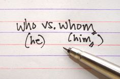 """How to Use """"Who"""" and """"Whom"""" Correctly via www.wikiHow.com"""